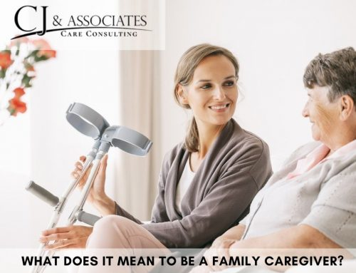 What Does It Mean To Be a Family Caregiver?
