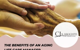 The Benefits of an Aging Life Care Manager
